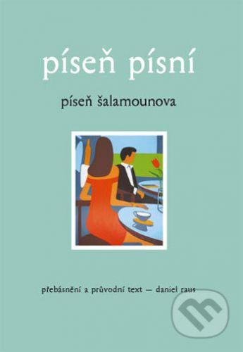 Daniel Raus: Píseň písní - Píseň Šalamounova cena od 83 Kč
