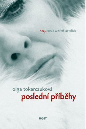 Olga Tokarczuk: Poslední příběhy cena od 152 Kč