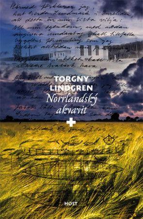 Torgny Lindgren: Norrlandský akvavit cena od 141 Kč