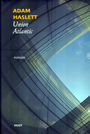 Adam Haslett: Union Atlantic cena od 186 Kč