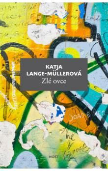 Katja Lange-Müller: Zlé ovce cena od 140 Kč