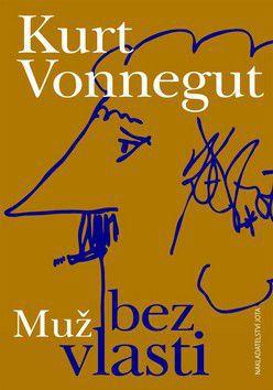 Kurt Vonnegut: Muž bez vlasti cena od 212 Kč