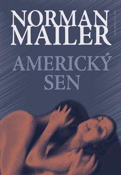 Norman Mailer: Americký sen cena od 173 Kč