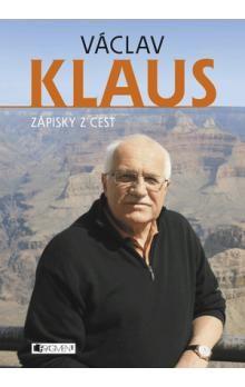 Václav Klaus: Zápisky z cest cena od 190 Kč