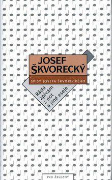 Josef Škvorecký: Ráda zpívám z not a jiné eseje cena od 223 Kč