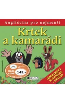 Zdeněk Miler: Krtek a kamarádi : angličtina pro nejmenší cena od 208 Kč