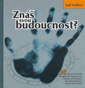 Judi Hallová: Znáš svou budoucnost? cena od 219 Kč