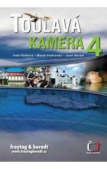 Iveta Toušlová: Toulavá kamera 4 cena od 229 Kč