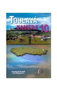 Iveta Toušlová, Marek Podhorský, Josef Maršálek: Toulavá kamera 10 cena od 269 Kč