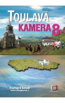 Iveta Toušlová: Toulavá kamera 8 cena od 229 Kč