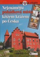 Radek Laudin: Nejznámější pohádková místa křížem krážem po Česku cena od 54 Kč