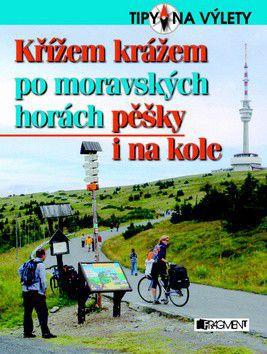Martin Janoška: Křížem krážem po moravských horách cena od 229 Kč
