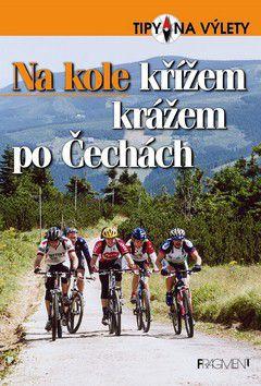 Andrej Halada: Na kole křížem krážem po Čechách cena od 169 Kč