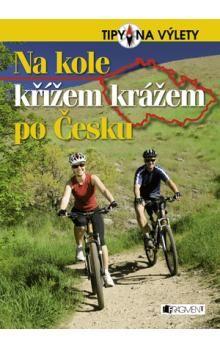 Andrej Halada: Na kole křížem krážem po Česku cena od 208 Kč
