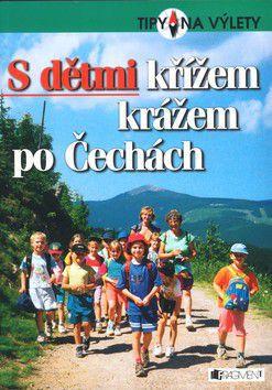 Tomáš Feřtek, Tomáš Feřtek: S dětmi křížem krážem po Čechách cena od 229 Kč