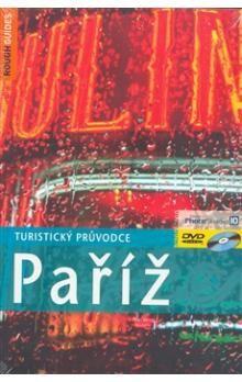 Ruth Blackmore: Paříž - turistický průvodce (bez DVD) cena od 195 Kč