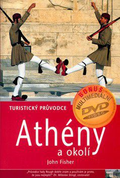 John Fisher: Athény - Turistický průvodce (bez DVD) cena od 348 Kč