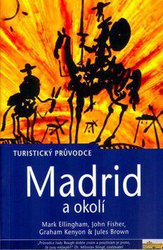 Graham Kenynon: Madrid a okolí cena od 288 Kč