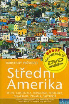 Peter Eltringham, Jean McNeil, James Read, Iain Stewart: Střední Amerika - Turistický průvod (bez DVD) cena od 848 Kč