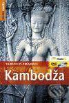 Palmerová Beverly, Kolektiv: Kambodža - Turistický průvodce (bez DVD) cena od 411 Kč