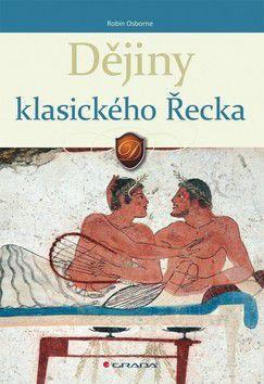 Robin Osborne: Dějiny klasického Řecka cena od 169 Kč