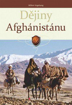 Willem Vogelsang: Dějiny Afghánistánu cena od 126 Kč