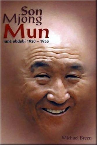 Breen Michael: Son Mjong Mun rané období 1920-1953 cena od 143 Kč