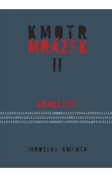 Jaroslav Kmenta: Kmotr Mrázek II. - Krakatice cena od 195 Kč