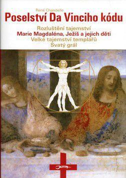 René Chandelle: Poselství da Vinciho kódu cena od 236 Kč