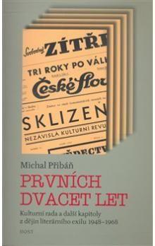 Michal Pribáň: Prvních dvacet let cena od 88 Kč