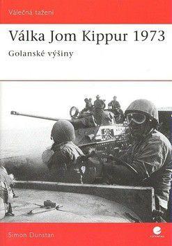 Simon Dunstan: Válka Jom Kippur 1973 cena od 75 Kč