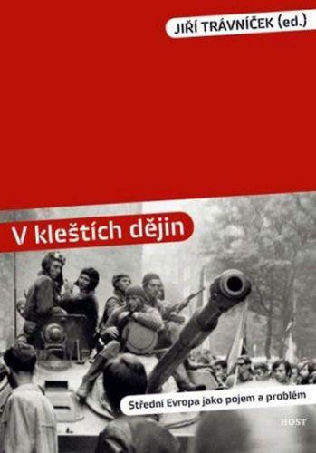 Jiří Trávníček: V kleštích dějin cena od 182 Kč