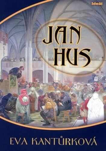 Eva Kantůrková: Jan Hus cena od 239 Kč