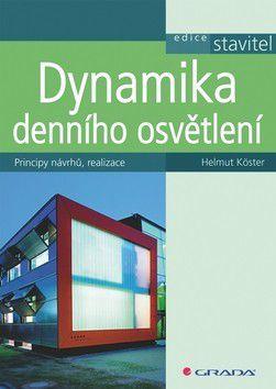 Helmut Köster: Dynamika denního osvětlení cena od 607 Kč