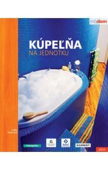 Erika Kuhnová: Kúpeľňa na jednotku cena od 230 Kč