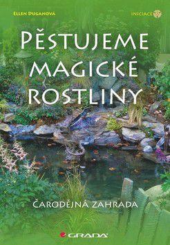 Ellen Duganová: Pěstujeme magické rostliny cena od 227 Kč