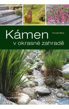 Tomáš Bíba: Kámen v okrasné zahradě cena od 268 Kč