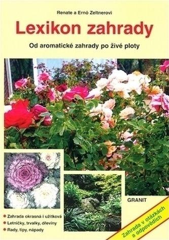Emö Zeltner, Renate Zeltner: Lexikon zahrady cena od 132 Kč