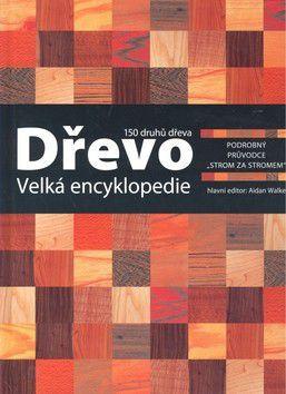 Nick Gibbs: Dřevo - velká encyklopedie cena od 0 Kč