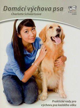 Charlotte Schwartzová: Domácí výchova psa cena od 206 Kč