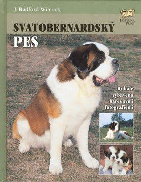 Wilcock J.Radford: Svatobernardský pes cena od 71 Kč