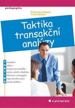 Trudi Newton, Rosemary Napper: Taktika transakční analýzy cena od 126 Kč