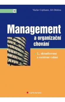 Jiří Dědina, Václav Cejthamr: Management a organizační chování cena od 407 Kč