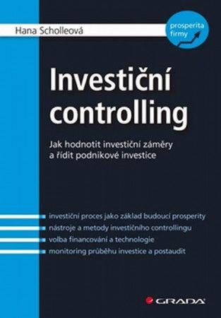 Hana Scholleová: Investiční controlling cena od 337 Kč