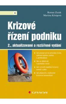Roman Zuzák, Martina Königová: Krizové řízení podniku cena od 318 Kč