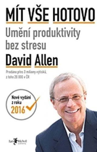 David Allen: Mít vše hotovo cena od 0 Kč