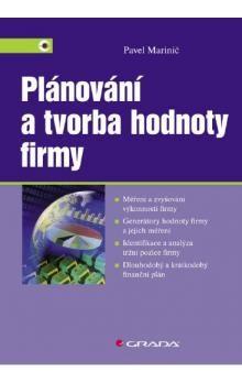 Pavel Marinič: Plánování a tvorba hodnoty firmy cena od 349 Kč