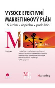 Knight Peter: Vysoce efektivní marketingový plán cena od 228 Kč