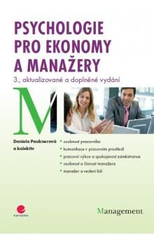 Psychologie pro ekonomy a manažery cena od 165 Kč