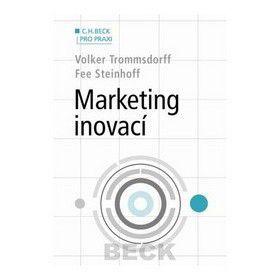 Volker Trommsdorff: Marketing inovací cena od 604 Kč